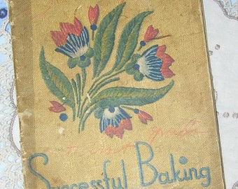 Successful Baking for Flavor & Texture (1937)