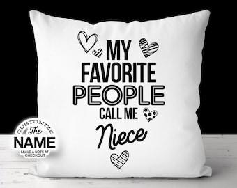 My Favorite People Call Me Niece, Grandma Gift, Niece Birthday, Mother's Day, Niece Pillow, Niece