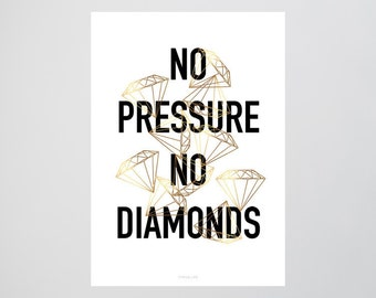 No Pressure / Diamonds, Gold, Fine Art-Print, Wall-Art, Minimal Poster Art, Typography Art, Premium Poster, Kunstdruck Poster