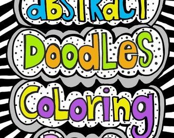 PDF Instant Download Abstract Doodles Coloring Book for Kids and Adults