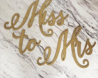 Miss to Mrs - Wood Backdrop Sign - FREE SHIPPING