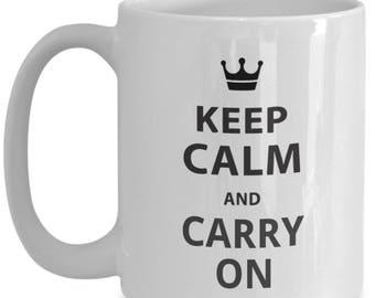 Keep Calm and Carry On - Inspirational Large Novelty Mugs - Keep Calm Coffee Mug