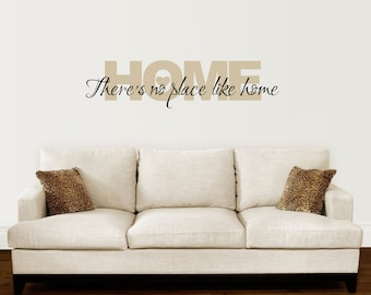 Home Wall Decal - There's no place like Home Decal - Wizard of Oz Wall Quote - Large 2 color