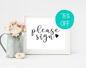 Please Sign, Please Sign Our, Wedding Sign, Wedding Signs, Reception Sign, Guest book Sign, Guestbook Sign, Wedding Decor, Wedding Printable