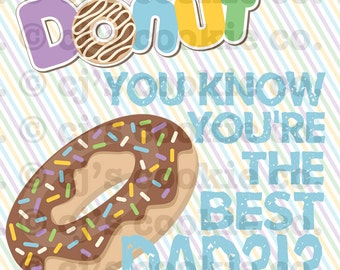 Donut You Know You're the Best Dad?!? Tags