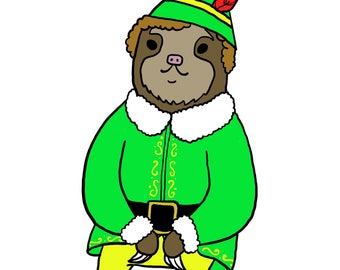 Buddy the Elf sloth print