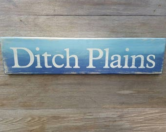 Ditch Plains sign / Montauk sign / Surfers Sign / Montauk surfing sign / Long Island