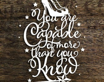 Papercut Template 'You are Capable of more' Wizard of Oz Inspired PDF JPEG for handcutting & SVG file for Silhouette Cameo or Cricut