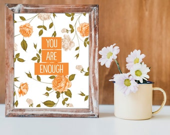Printable Wall Art, Inspirational Print, Printable Wall Decor, Home Decor Prints, Quote, You Are Enough, Female Motivational Quote, Orange