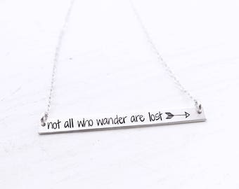 Not All Who Wander Are Lost, Wanderer, Travel Bar Necklace, Name Necklace, Quote Bar Necklace, Gold Bar, Silver Bar, Rose Gold Bar Necklace.