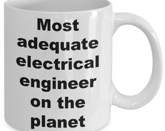 Most adequate electrical engineer on the planet mug