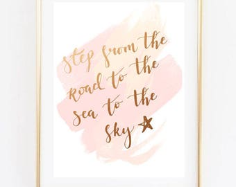 sea to the sky quote print, rose gold and blush pink
