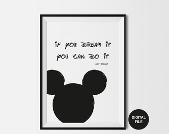 """Motivational Print """"If You Can Dream It"""" Walt Disney Quote  - Instant Digital Download - A4 and A3 Sizes - Black and White Printable Poster"""