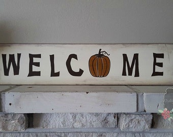 """Wood Sign """"Welcome"""" Fall decor"""
