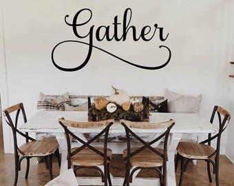 Gather Decal Gather Kitchen Sign Dining Room Wall Decal Gather Wall Decal  Dining Room Decal Gather