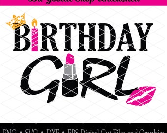 Birthday Girl lipstick digital cut file, SVG, dxf, eps, png
