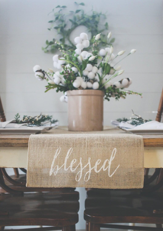Blessed Burlap Table Runner Table Runner Farmhouse Table