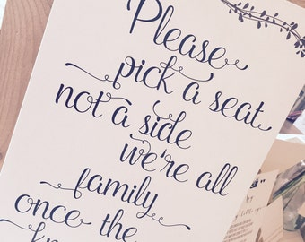 Wedding sign Pick a seat not a side funny wedding side