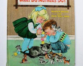 What Do Mothers Do? 1966