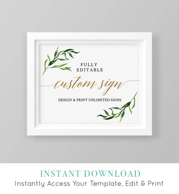 Custom Wedding Sign Template, Printable, Fully Editable, Create Unlimited Signs, Watercolor Greenery, Instant Download 5x7 & 8x10 #013-108CS