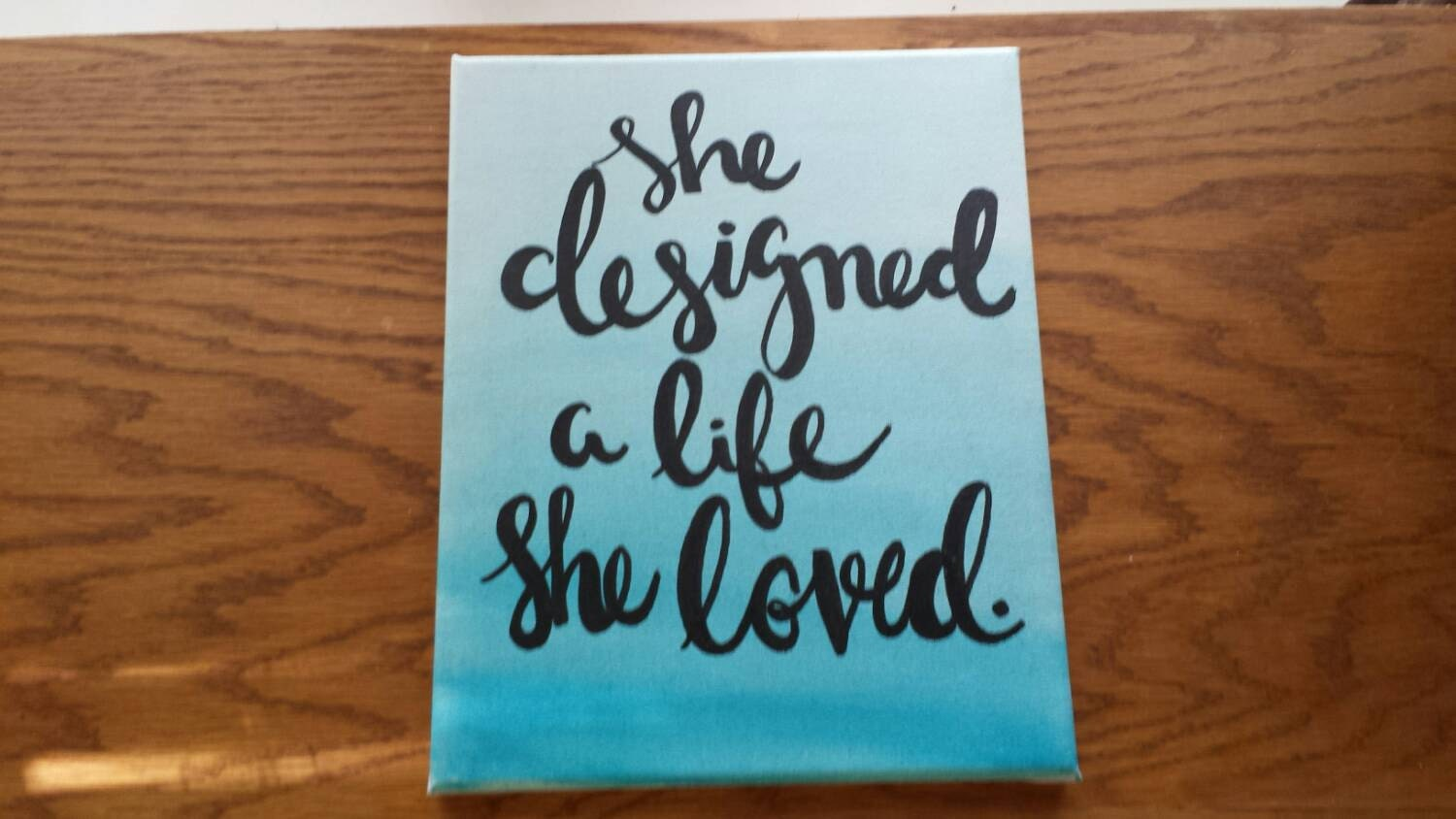 Life Canvas Quote She Designed A Life She Loved Canvas Quote Art Wall Hanging