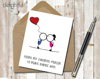 Instant Download Funny Anniversary/Love/Just Because/Spouse/Favorite Person Greeting Card - Printable