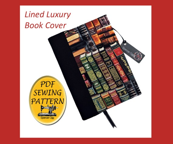 Luxury A5 book cover sewing pattern, with free book cover tutorial ...