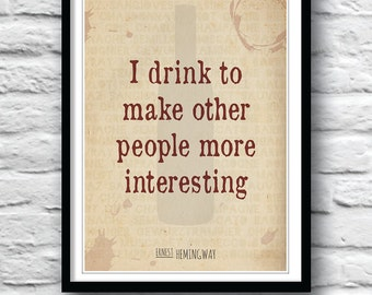 Ernest Hemingway quote, Hemingway print, quote poster, kitchen art, wine art, wine poster