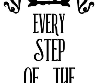 "I Love You Every Step Of The Way - Staircase Vinyl Decal- 5.5"" Tall"