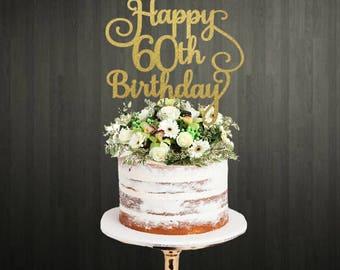 60th Cake Topper / Birthday Cake Topper / Cake Toppers Birthday / 60th Birthday Cake Toppers / Cake Toppers 60th / 60th Birthday Cake / 60th