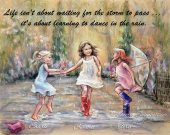 """PERSONALIZED, """"Come Dance With Me My Friends"""" Names, Hair-color, quotes added, Girls, Sisters Daughters  Laurie Shanholtzer"""