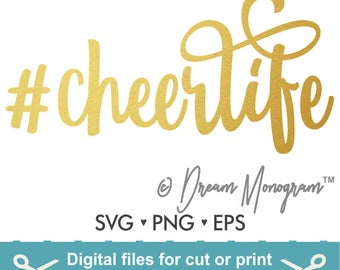 Cheerlife Svg / Cheer Svg / Hashtag Svg / Hashtag Cheerlife Svg / Cutting files for use with Silhouette Cameo and Cricut