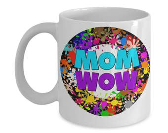 Easter gift mom etsy mom wow mother gift for mom inspirational and setimental coffee mug wife birthdays christmas mothers day easter negle Gallery