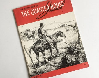 "1950s ""The Quarter Horse Journal"" Horse Magazine, Cowboy, Western Magazine"