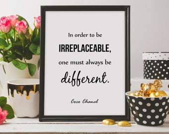 Coco Chanel Quote In Order To Be Irreplaceable Print Fashion Wall Art Gift For Her Poster Beauty Printable Art Prints Instant Download