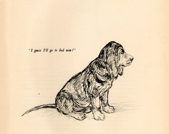 "1938 Vintage DOG PRINT from a book of Sketches by K.F. Barker ""Guess I'll go to bed now!"""