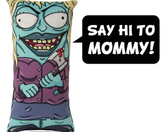 Here's Mommy! The crazy Zombie Plush