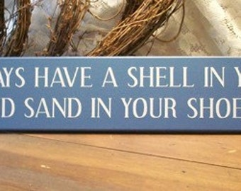 Wood Beach Sign May You Always Have A Shell In Your Pocket And Sand In Your Shoes Beach Blessing