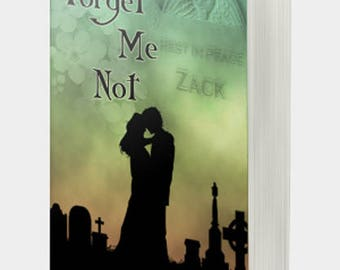 Personalized Signed Copy - Forget Me Not by J.R. Lawson