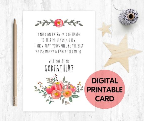 PRINTABLE will you be my godfather card, godfather card, printable godfather card, godfather poem, floral, i need an extra pair of hands