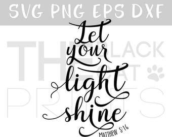 Bible verse svg file Nursery svg cut file Kids svg for Cricut cutting svg Baby scripture svg DIY cut svg let your light shine Matthew 5:16