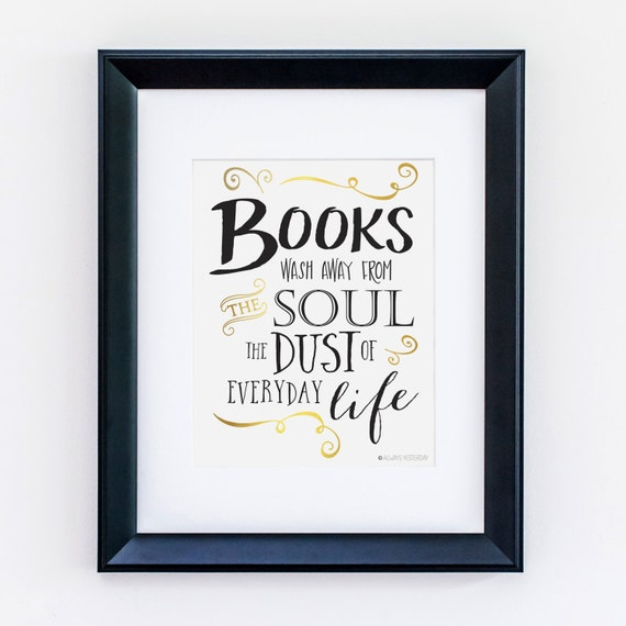 Book Lover Gift | I Love Books | Book Quotes | Book Lover Quotes | Book  Lover Art| Books Wash Away Quote Printable Art | Instant Download |