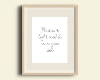 A4 Print The Smiths - There is a light and it never goes out lyrics - 'There is a light and it never goes out'