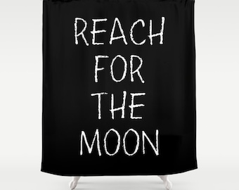 Inspirational Kids Shower Curtain, Reach For The Moon, Kids Bathroom Decor, Fabric Shower Curtain, Black and White, Standard or Extra Long