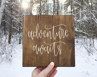 Adventure Awaits - Wood Sign