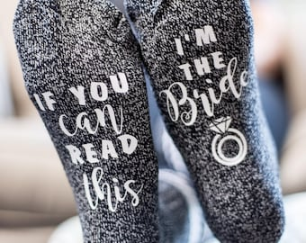 Quote Socks: If you can read this, I'm the Bride!