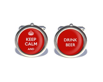 Keep Calm and Drink Beer Cufflinks, Birthday, Father's Day, Wedding Cufflinks, Anniversary Gifts for Men, Gifts for Dad, Geeky Gift