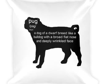Pug Defined Square Pillow