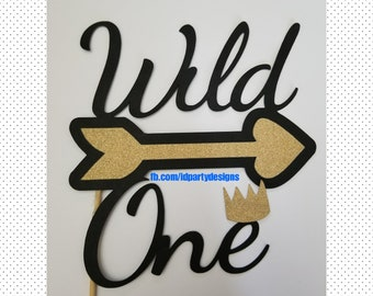 WILD ONE CAKE Topper Free Shipping Wild One Birthday Where the Wild Things Are Book Themed Wild One Party Wild One Decoration