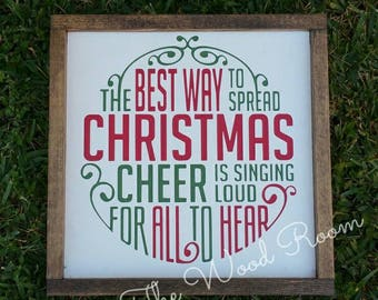 Best Way to Spread Christmas Cheer Wood Sign
